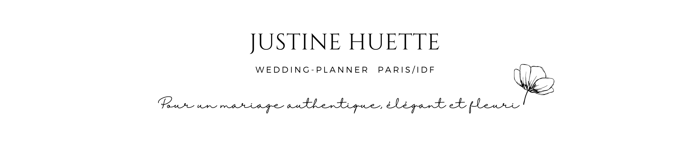 Justine Huette, créatrice de jolis moments - Wedding-Planner & Designer Paris/Ile-de-France (77/91/92/94)